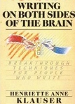 Writing on Both Sides of the Brain, Breakthrough Techniques for People Who Write book cover